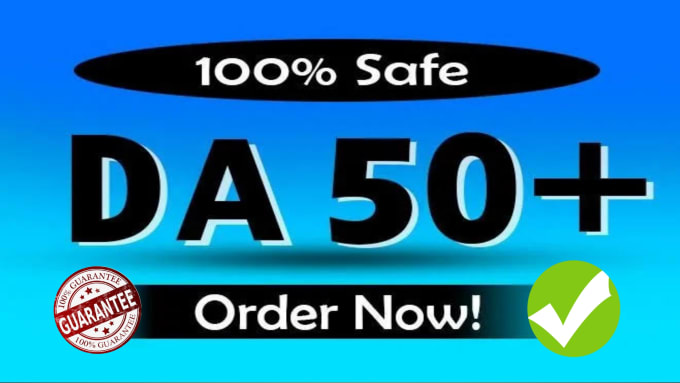 Increase Your Domain Authority To DA PA 50+ Within Website Plus Fast in 15 days