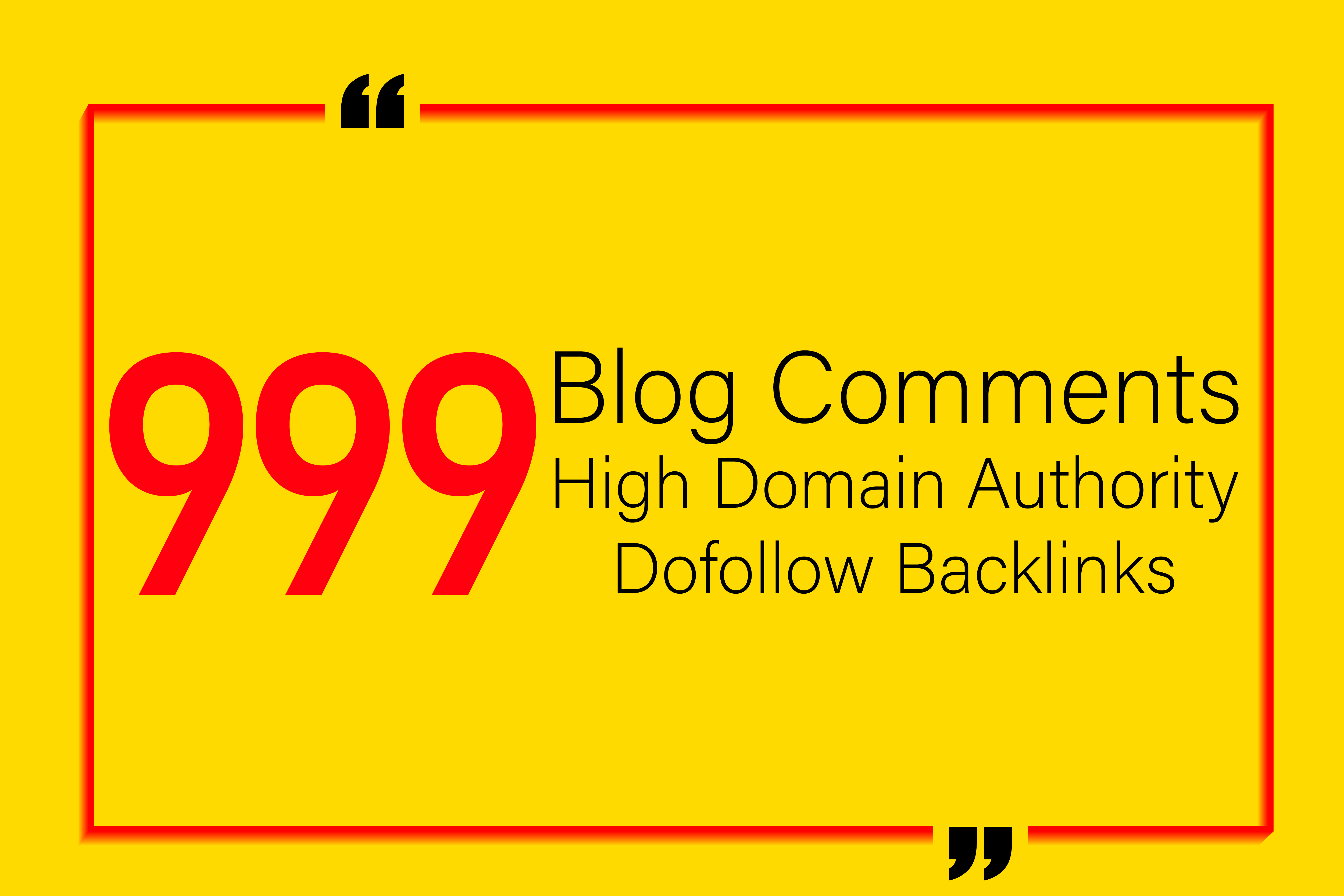 Manually Create 999 High Quality Dofollow Blog Comments High Authority Backlinks