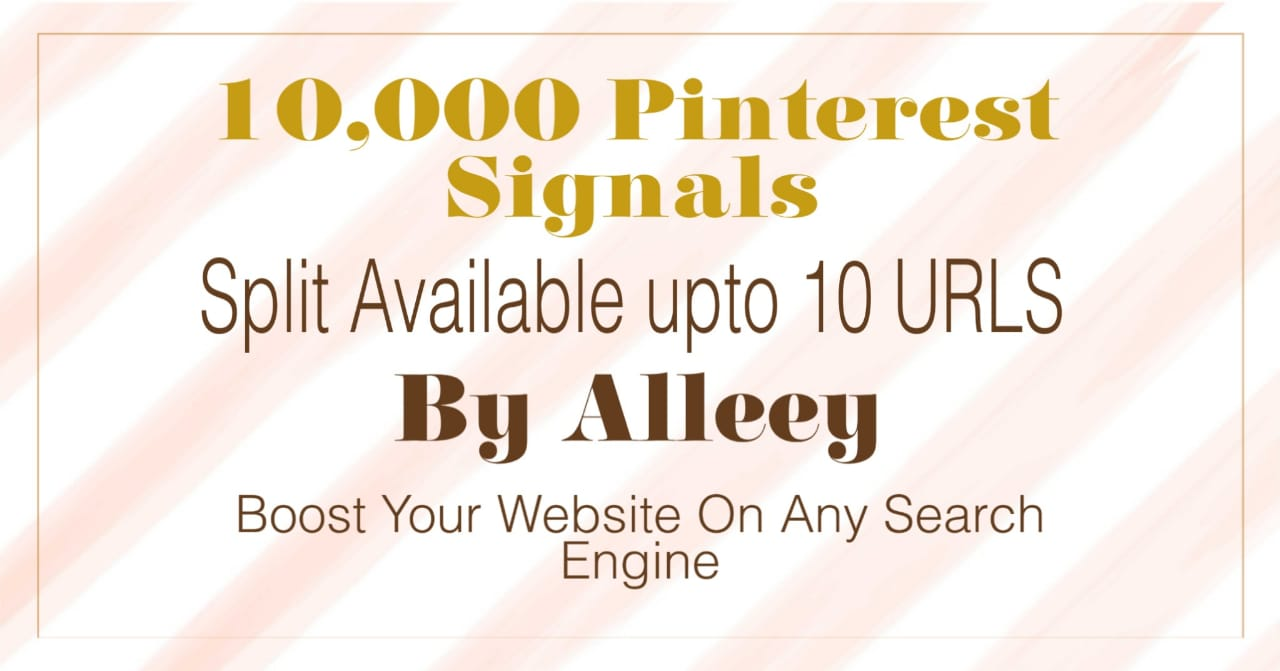 10,000 Pinterest Social Signals that will help you boost your website