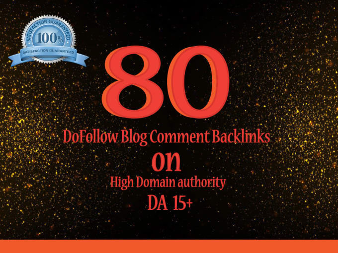 I will do 80 backlinks to your dofollow blog comment for SEO