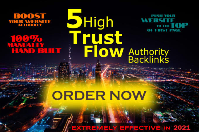 I will create 5 high trust flow powerful backlinks SEO service