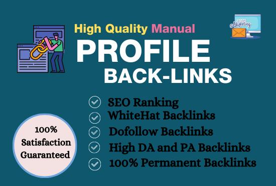 I will do 60 high da profile backlinks manually for SEO ranking