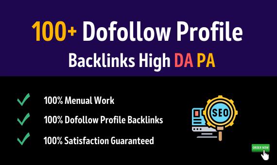 Get 100 high DA,PA SEO dofollow profile backlinks manually