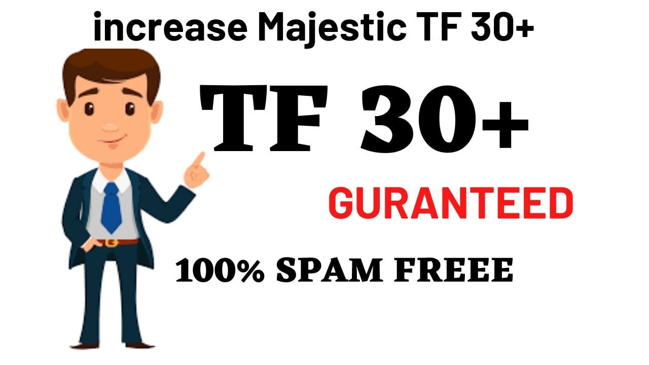I will increase majestic trust flow ranking tf 30