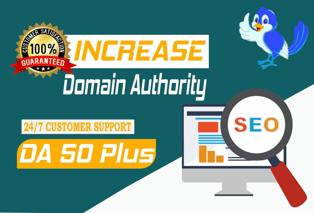 we increase domain authority Moz Da 50 plus with high quality backlinks