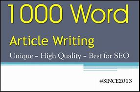 1000 words of high-quality content writing for your website,  blogs,  and SEO optimized