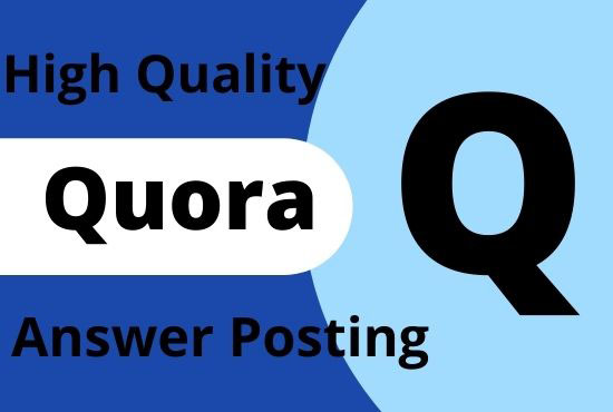I will give you 20 distinctive Quora answer with backlink