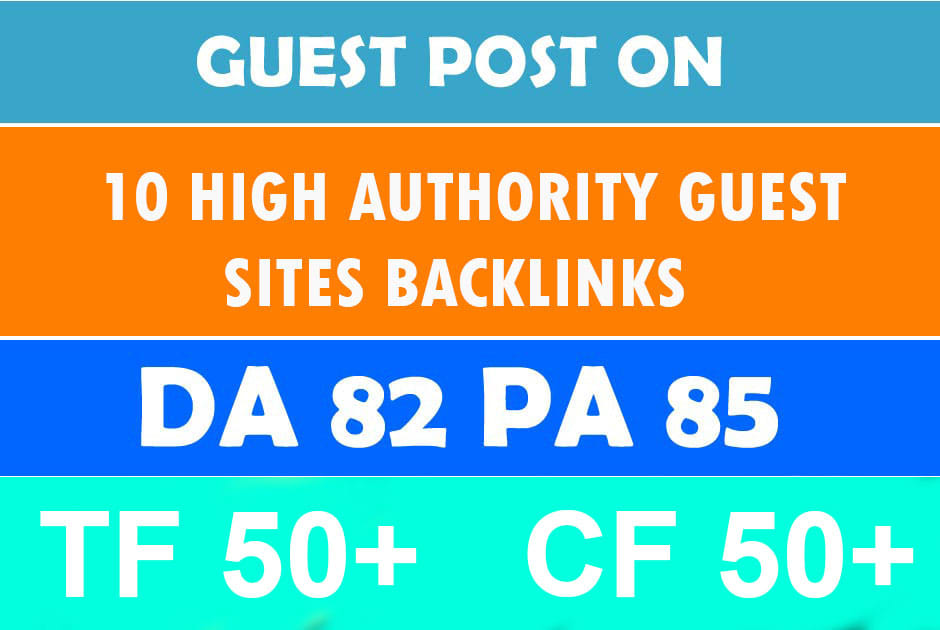 I will provide guest post on 10 high authority site