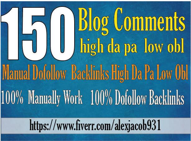 I will do 150 blog comments backlinks high da pa tf cf 72h