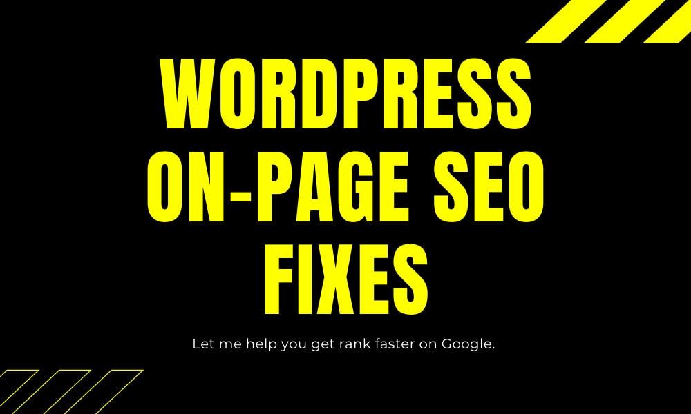 I will make wordpress SEO fixes for google rankings
