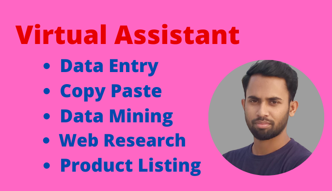 I will be your reliable virtual assistant for data entry,  web research and copy paste