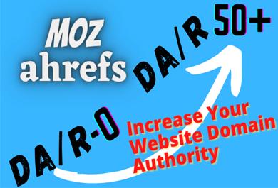 increase MOZ DA and Ahrefs DR 30 plus