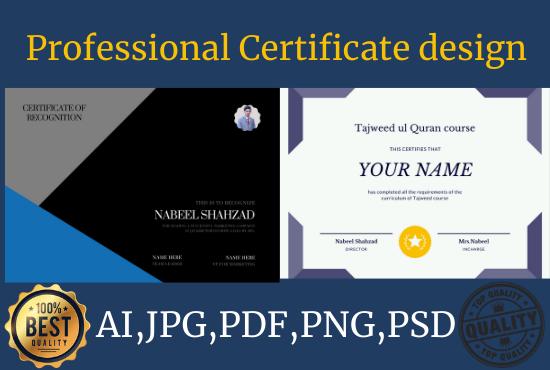 I will do professional certificate design,  diploma certificate
