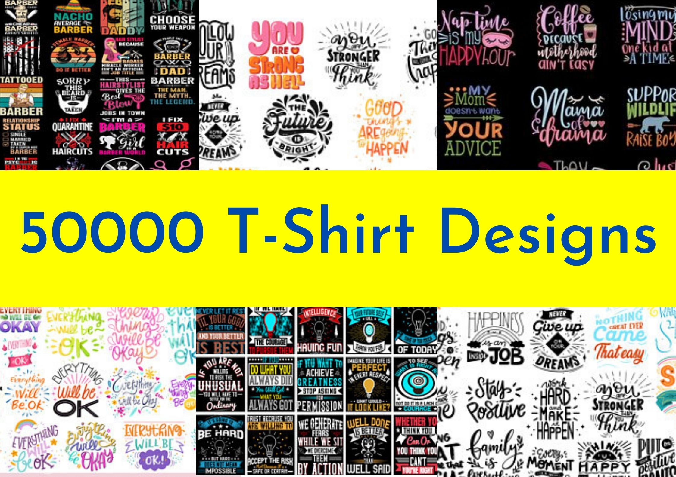 I will give you 50000 t shirt designs with resell rights for print on demand business