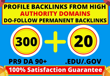 I will build 20 Edu/Gov & 300 high da profile backlinks manually