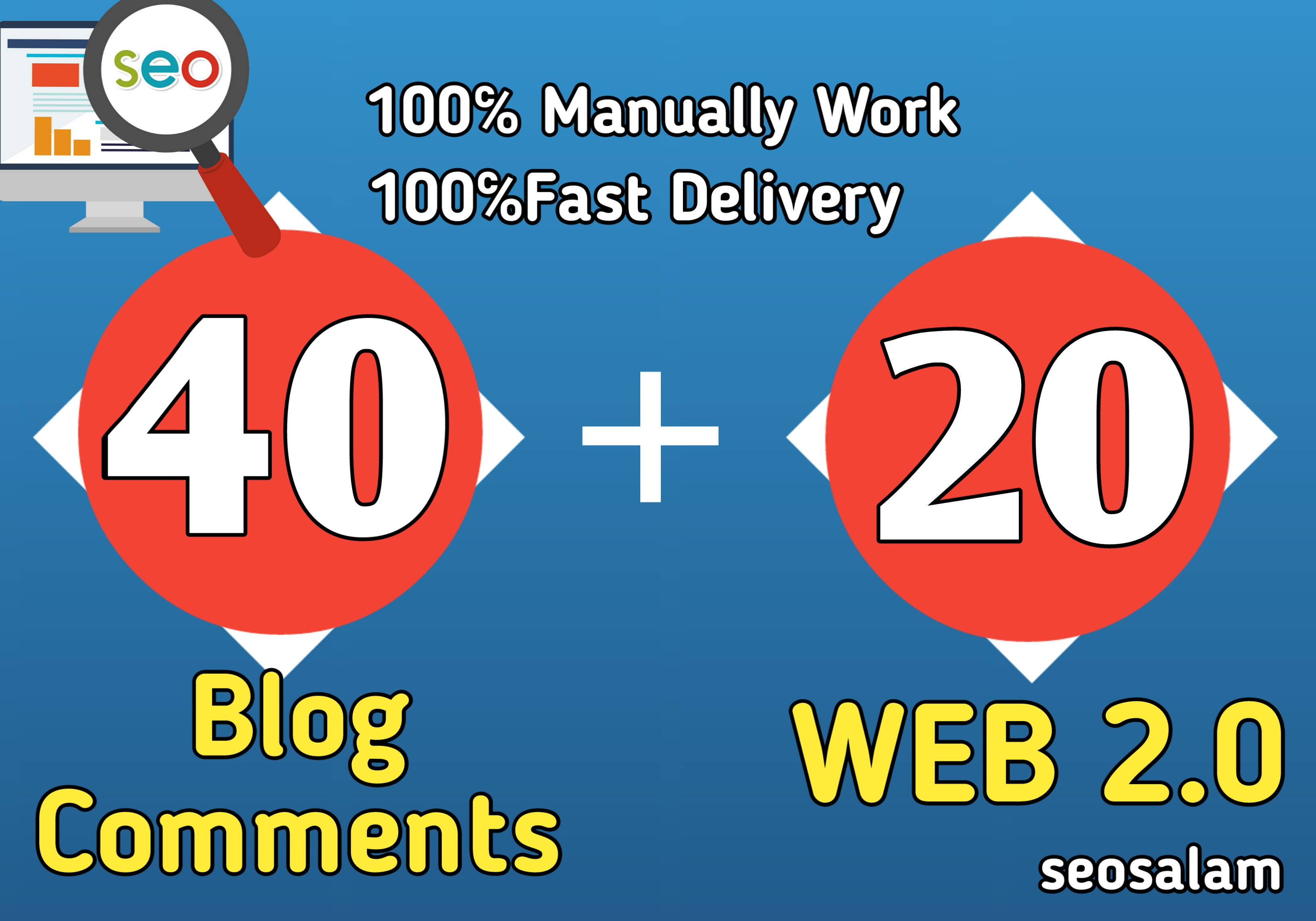 24 hours Delivery 40 blog comments +20 Web 2.0 high authority SEO backlinks