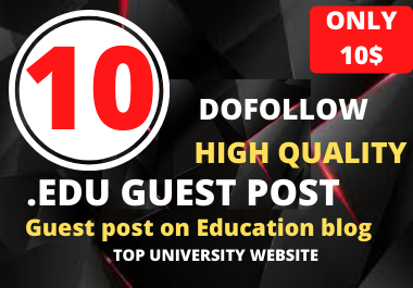 Dofollow 10 High Authority Edu Guest Post On the Top University Website