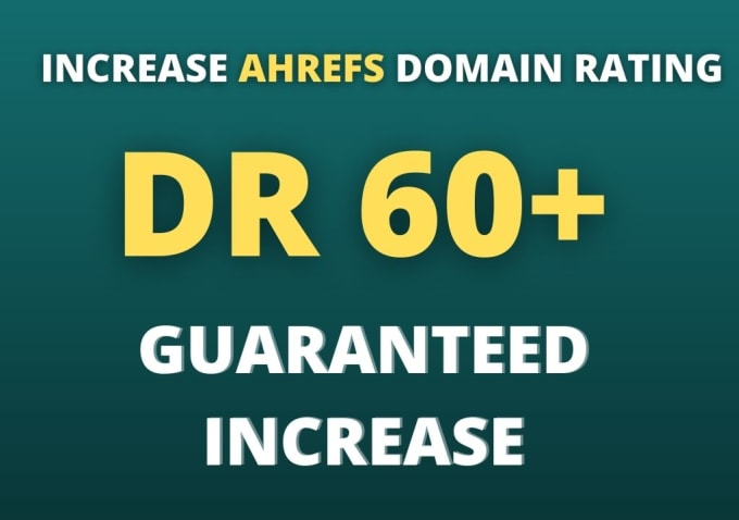 I will increase ahrefs DR domain rating 60 plus