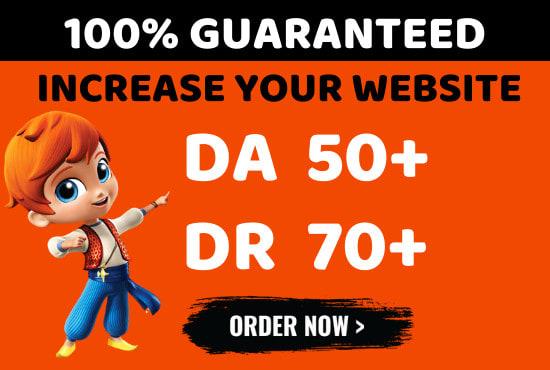 I will increase domain authority da 50 plus increase domain rating ahrefs dr 70 plus