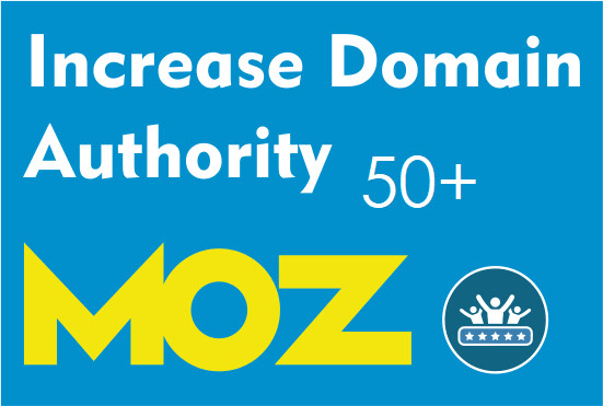 I will increase your website Moz DA Domain Authority 50 plus