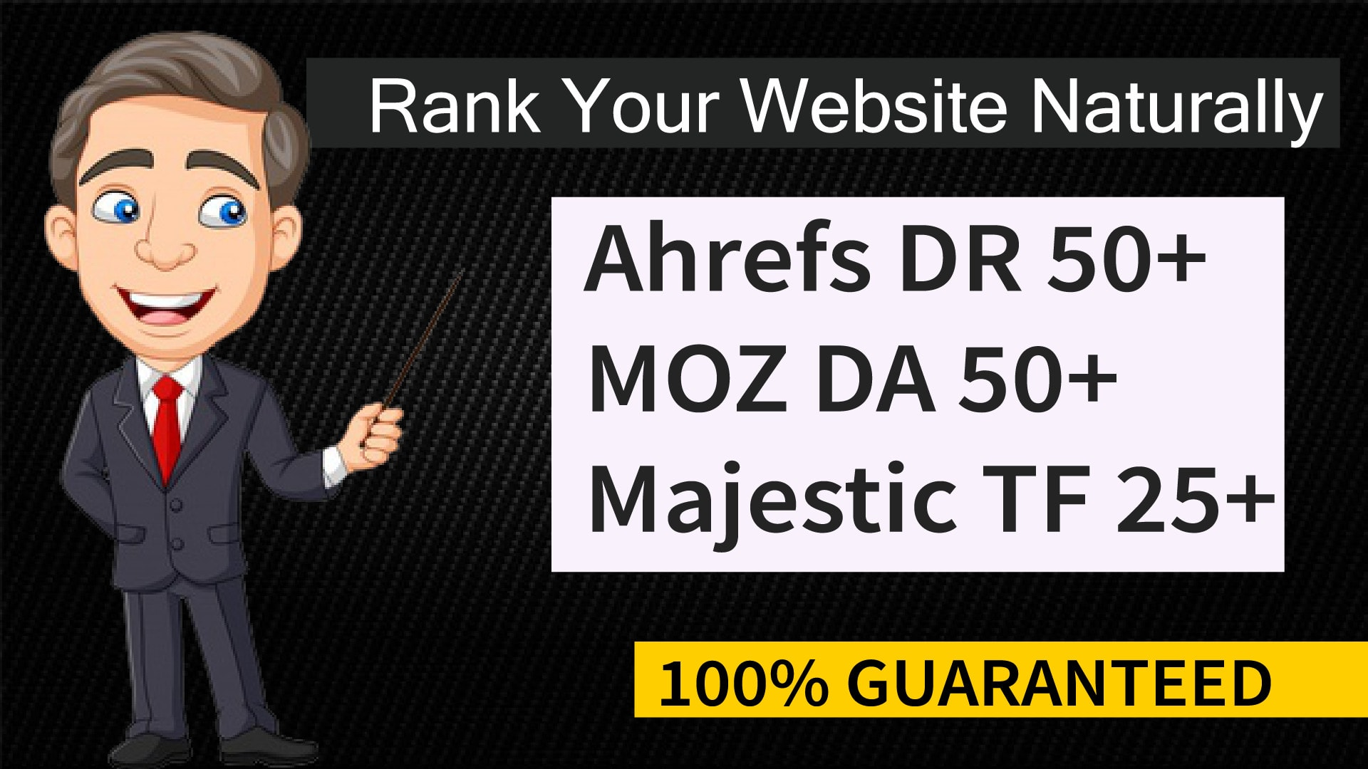 100 Guaranteed to Increase Domain Rating,  Domain Authority,  Trust Flow,  your website Ahrefs DR,  Moz