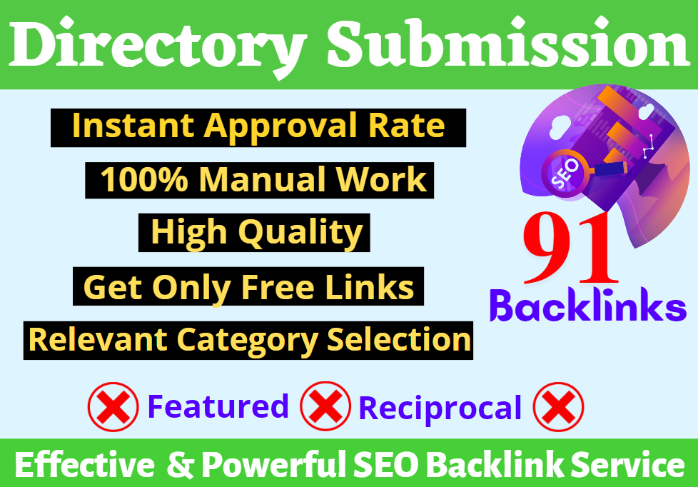 Manually Create 91+ High Authority Directory Submission Instant Approval SEO Permanent Backlinks