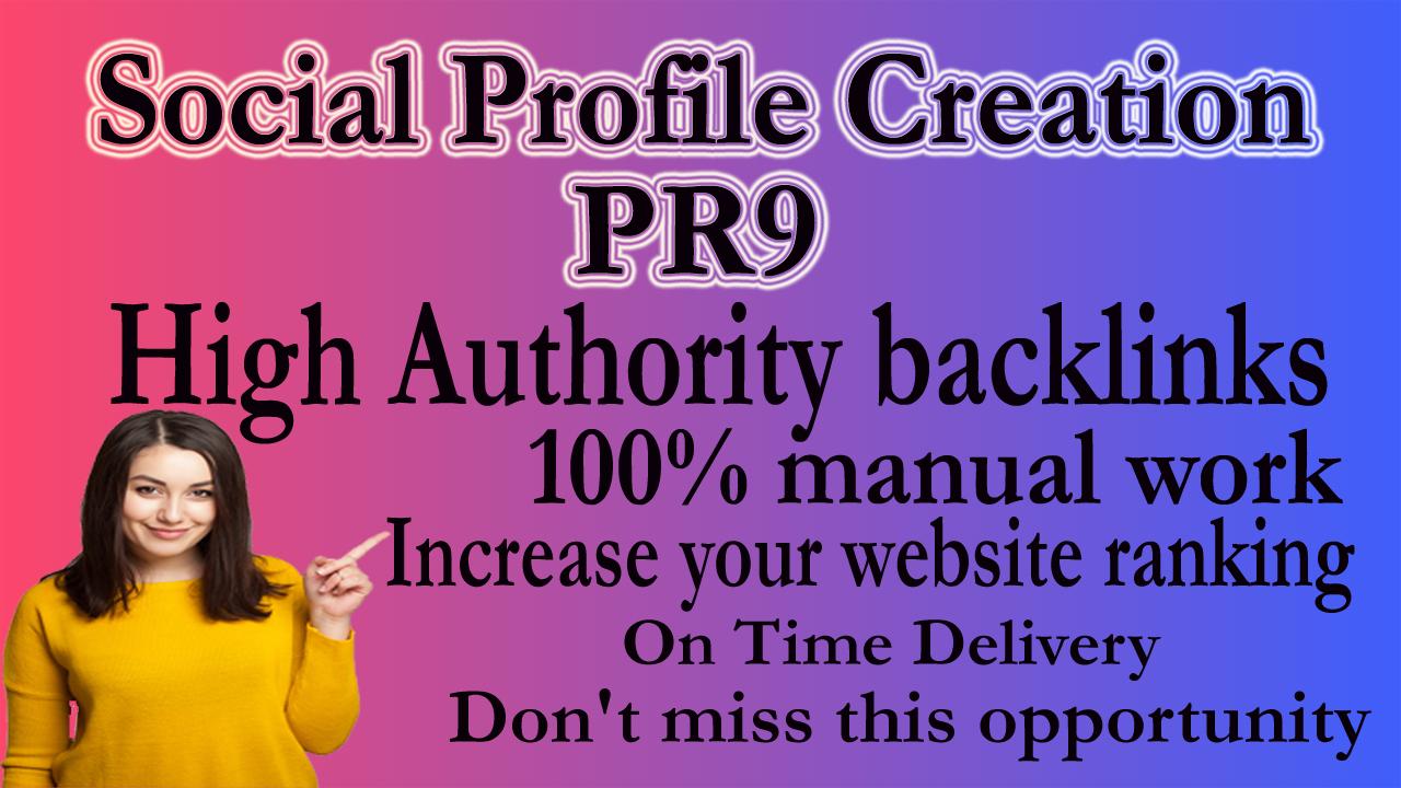 I will manually create 30 high quality social profile creation