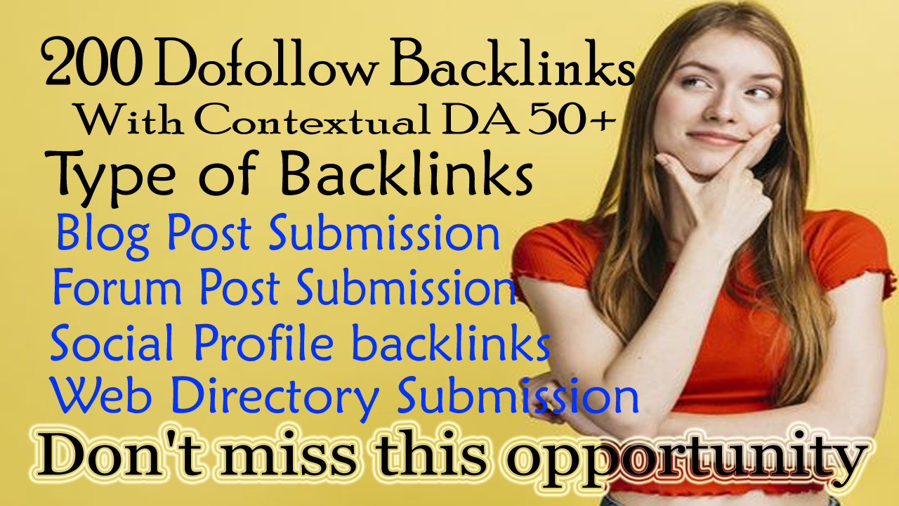 Provide 200 Dofollow Backlinks With Contextual DA 50+ for your website Ranking