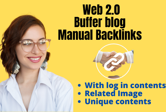 build 20 authority web 2.0 backlinks buffer blogs manually