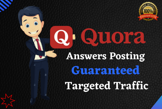 Guaranteed Targeted Traffic From your Website 20 High-Quality Keyword Related Quora Answers Post