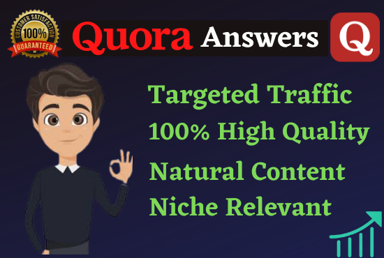 Guaranteed Targeted Traffic From your Website 10 High-Quality Keyword Related Quora Answers Post