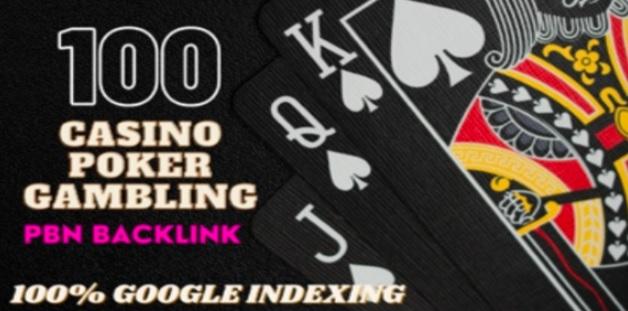Build 100 High Quality Dofollow DA 40+ Casino,  Judi,  Poker,  Gambling High Quality PBN Backlinks