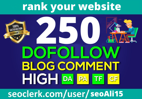 I will Build 250 Dofollow Blog Comments Backlinks On High DA PA for