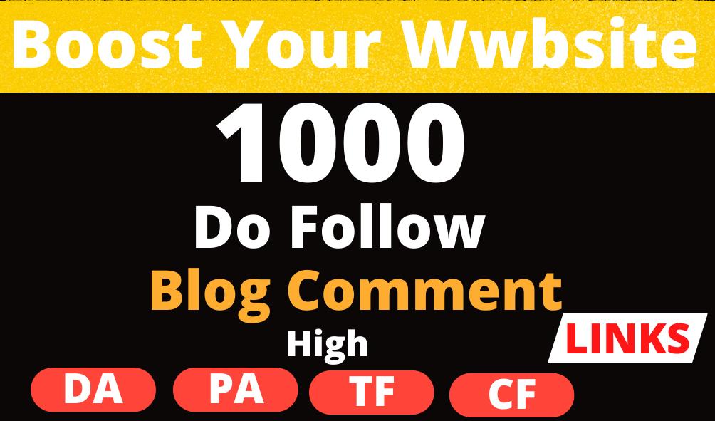 I Will Build 1000 Do Follow Blog Comment Backlinks High Da Pa Tf Cf