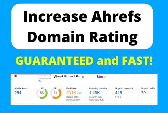 Increase Ahrefs Domain Rating 50+ DR Guaranteed and FAST