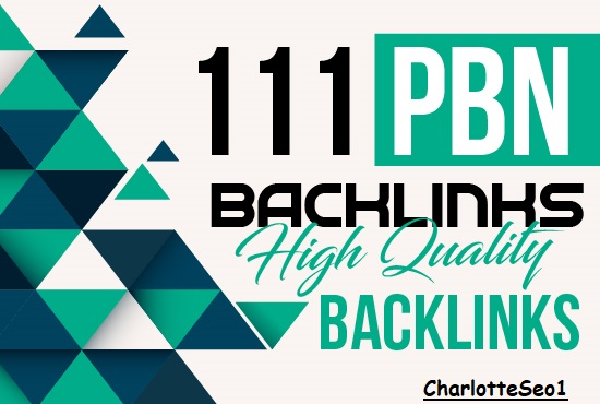 Get 111 PBN backlinks For Google Ranking