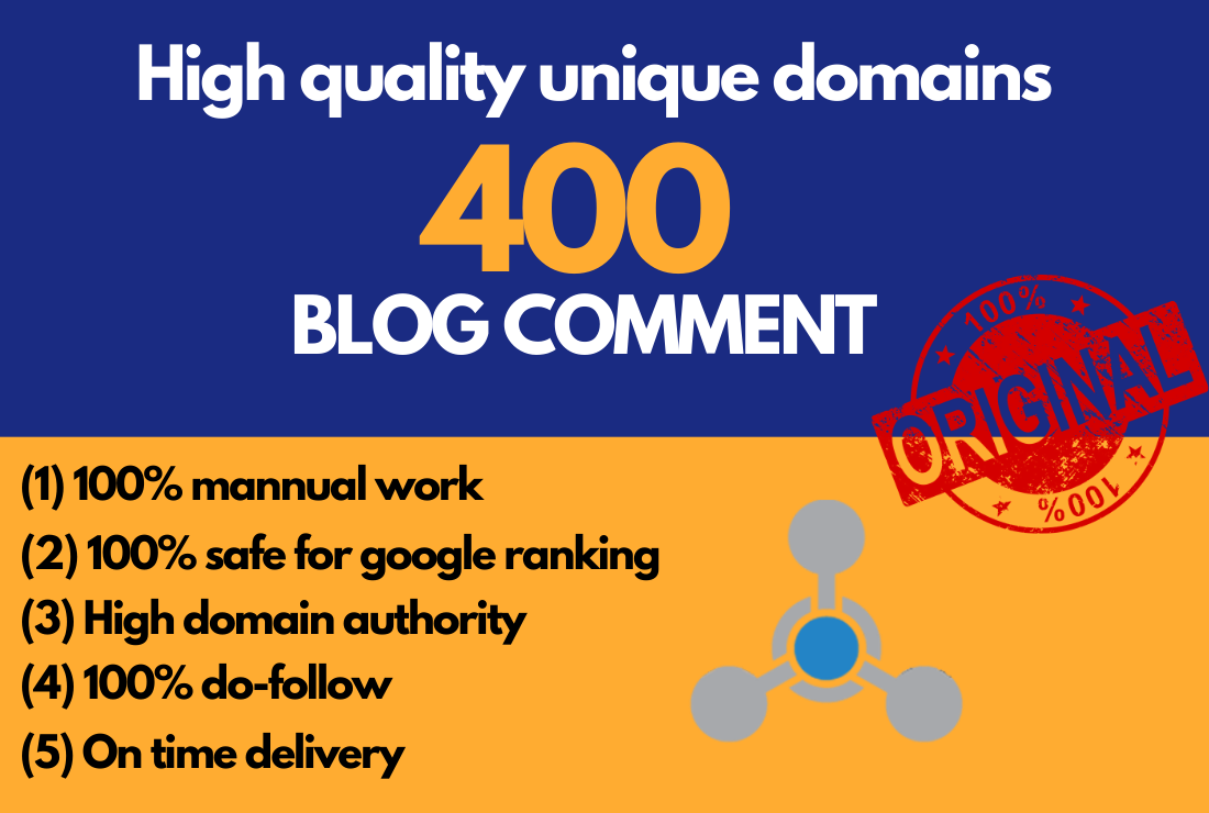 I will manually Create 400 high quality do-follow blog comments with high authority backlinks
