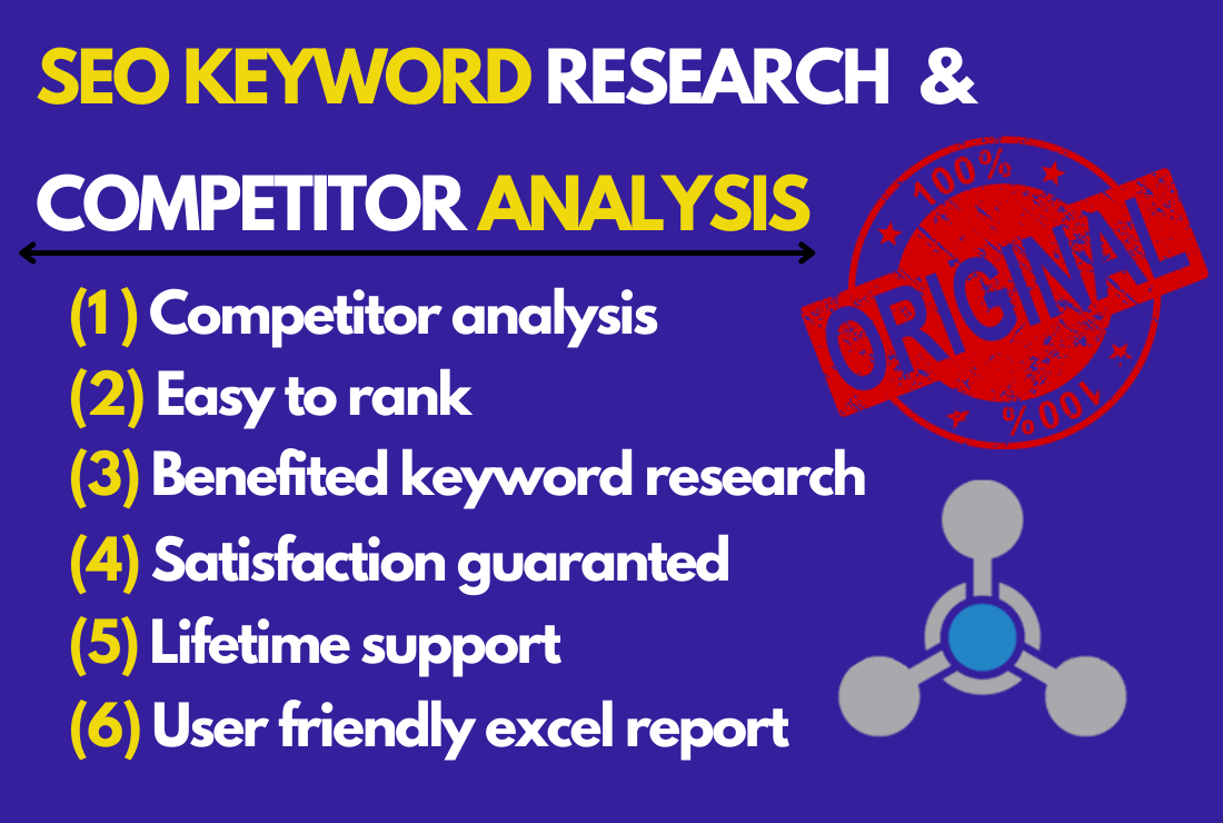 I will ressearch excellent seo keyword & top competitor analysis