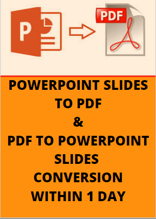PPT to PDF / PDF to PPT conversions within 1 day