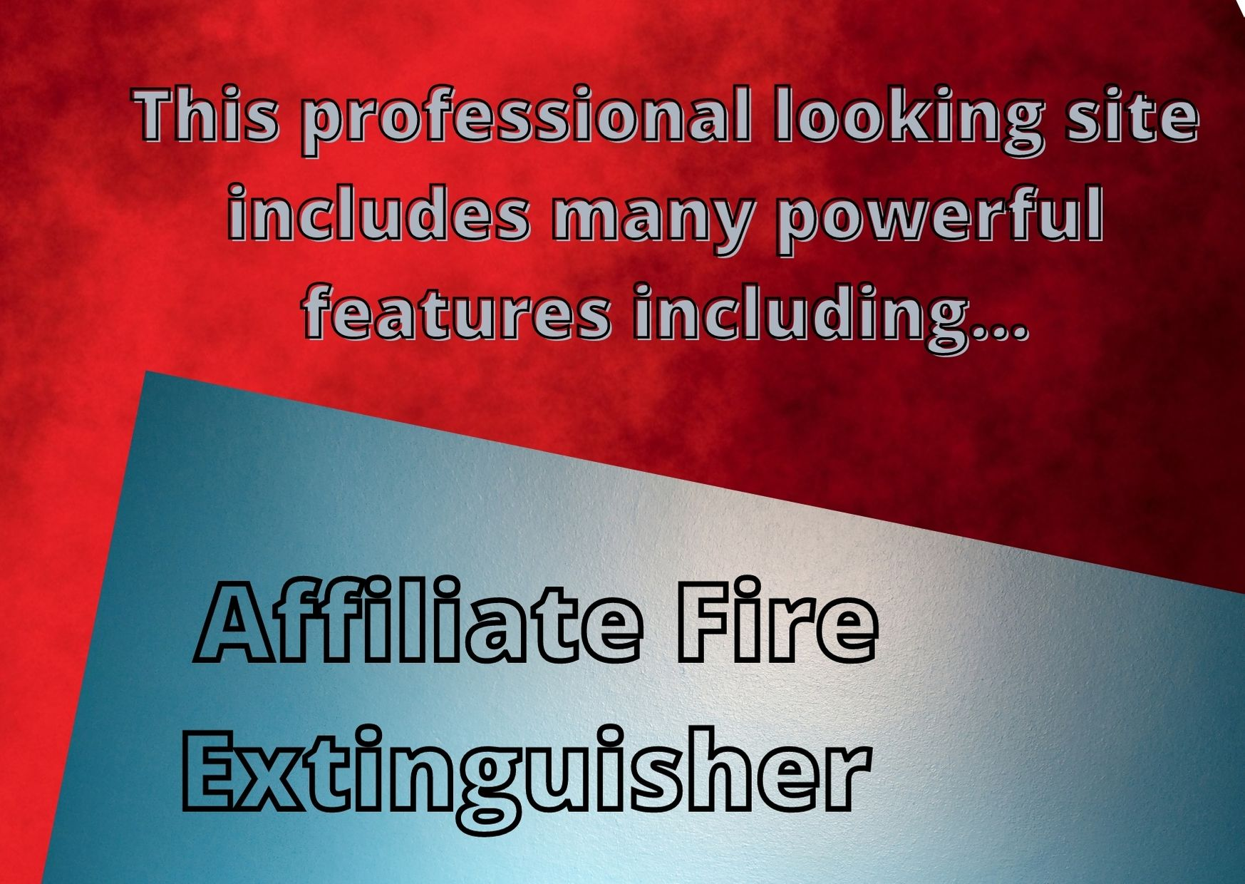 Affiliate Fire Extinguisher popularity of your own site
