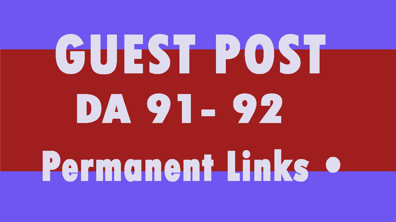 i will provide dofollow guest posting on 5 different high authority sites DA 90 up