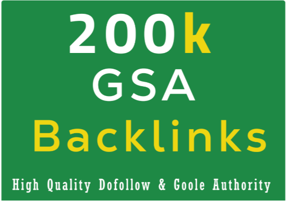 I will provide 200K GSA Backlinks For Google Ranking