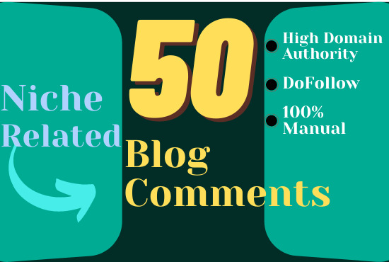 I will create manually 50 High authority Blog comments