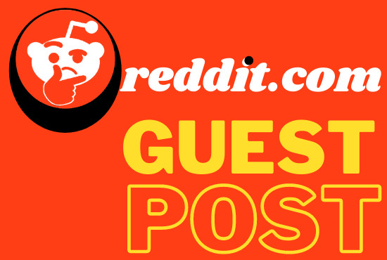 Compose And Publish 10 High Quality Reddit Guest Post