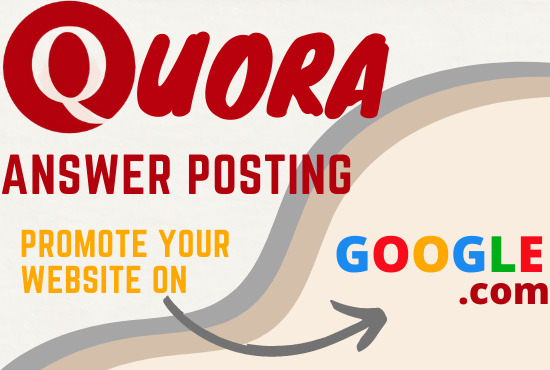 I will do 10 high quality quora answer for Google Rank