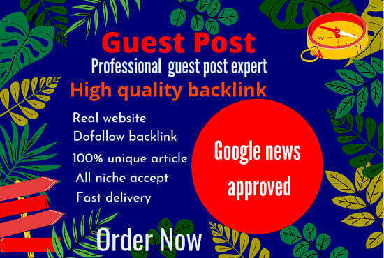 10 Guest Post High Authority DA 50+ Unique Content Natural Contextual Backlinks