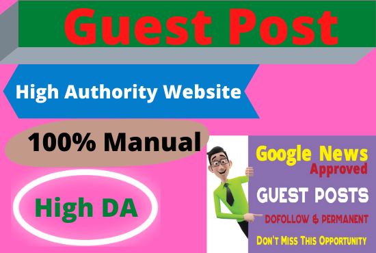 20 Write and Publish Guest Posts on High Authority website permanent contextual back links