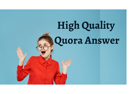 I will create 25 high quality quora answer