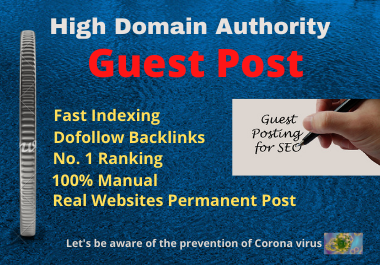 Write and Publish 10 Guest Posts unique article on the High Authority website permanent backlinks