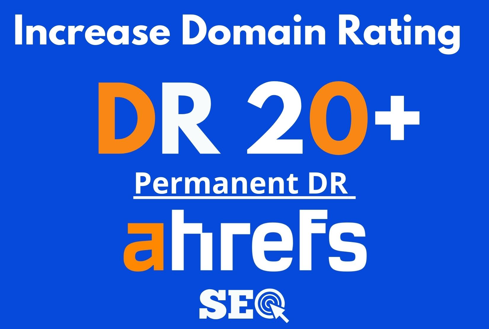 I will increase ahrefs dr 20 plus